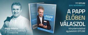 A Papp élőben válaszolt | 777 offline