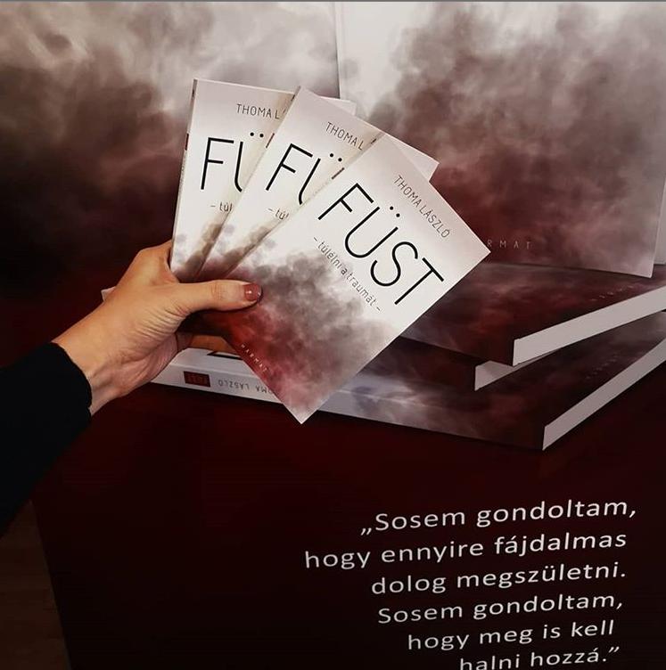 Ajándékba kapott élet | Thoma László: Füst – Túlélni a traumát