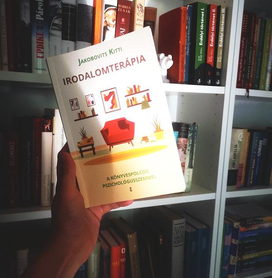 Jakobovits Kitti: IRODALOMTERÁPIA – A könyvespolcod pszichológusszemmel